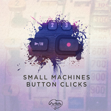 Artbits: Small Machines Button Clicks