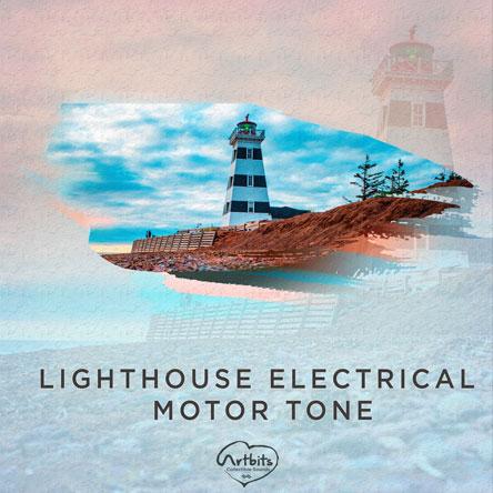 Artbits: Lighthouse Electrical Motor Tone